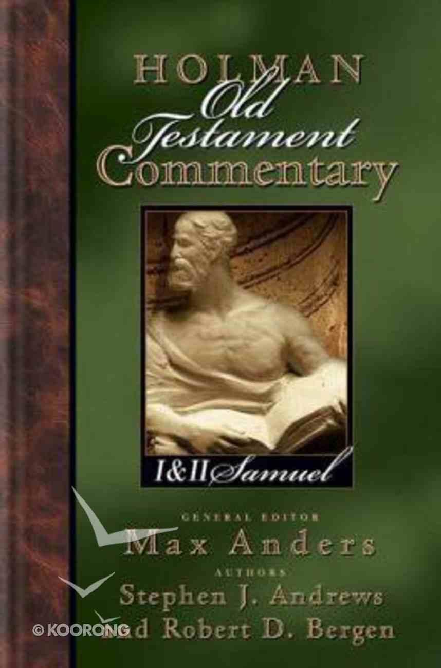 1 & 2 Samuel (#06 in Holman Old Testament Commentary Series) Hardback