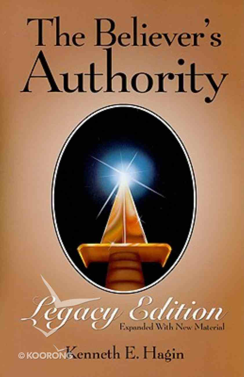 The Believer's Authority (Legacy Edition) Paperback
