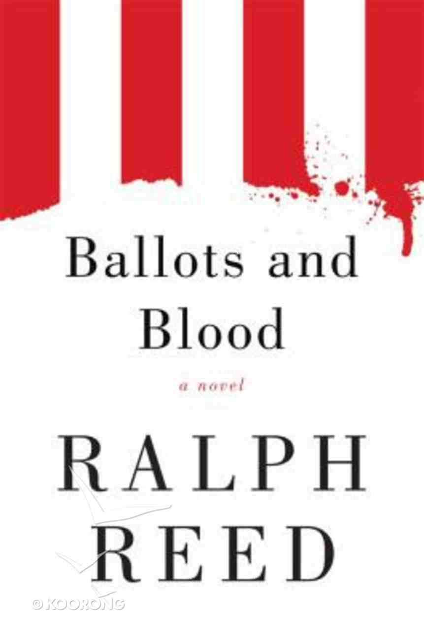 Ballots and Blood Paperback