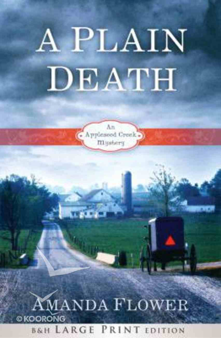 A Plain Death (Large Print) (#01 in Appleseed Creek Mystery Series) Paperback