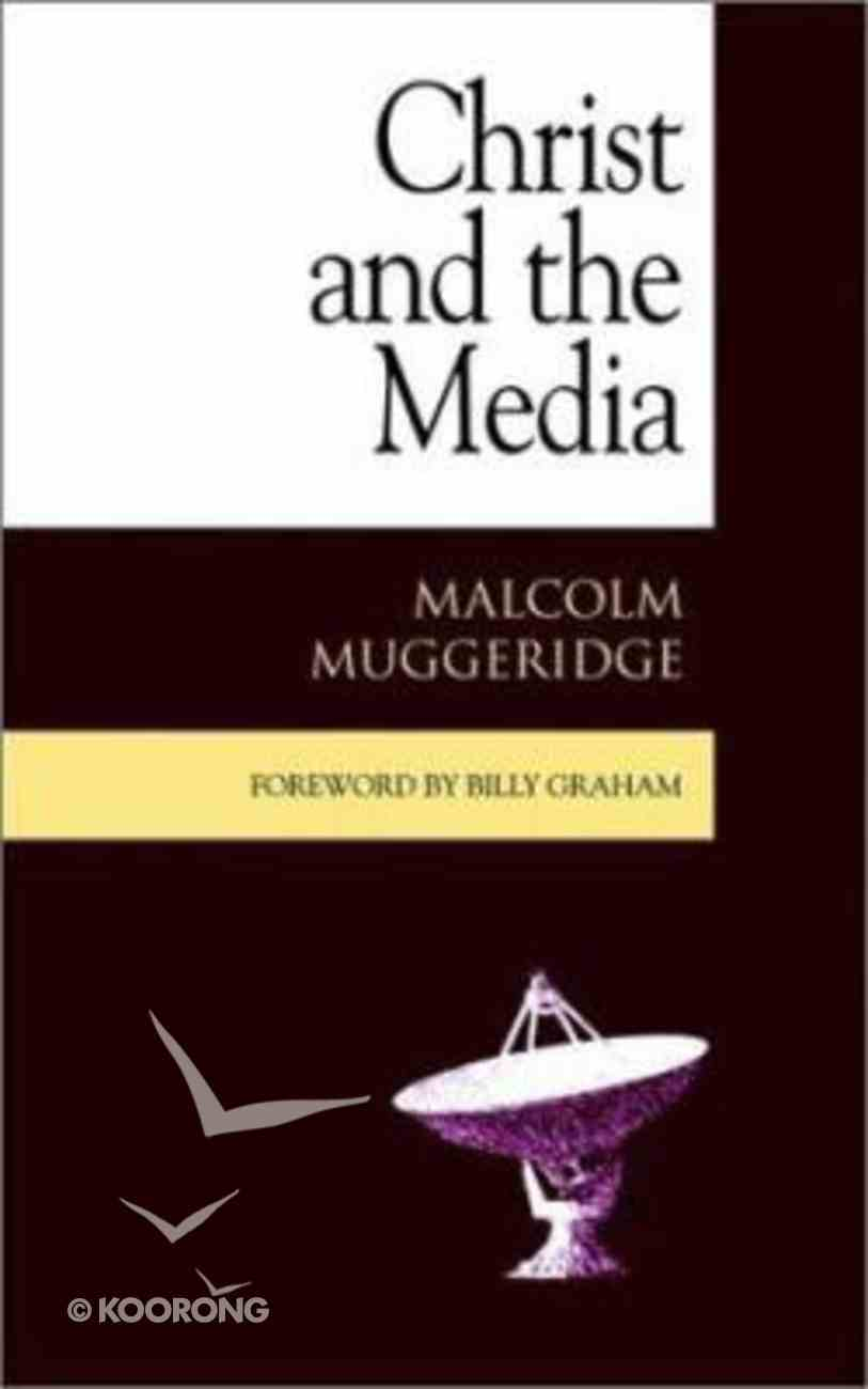 Christ and the Media Paperback
