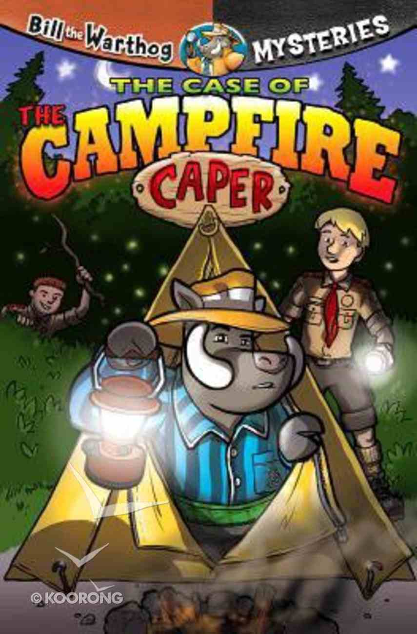 Campfire Capers (#07 in Bill The Warthog Mysteries Series) Paperback