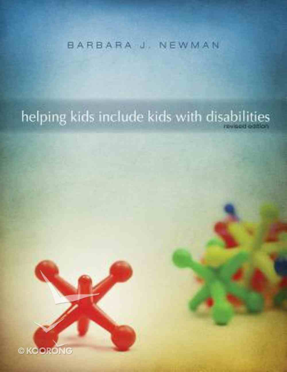 Helping Kids Include Kids With Disabilities Paperback