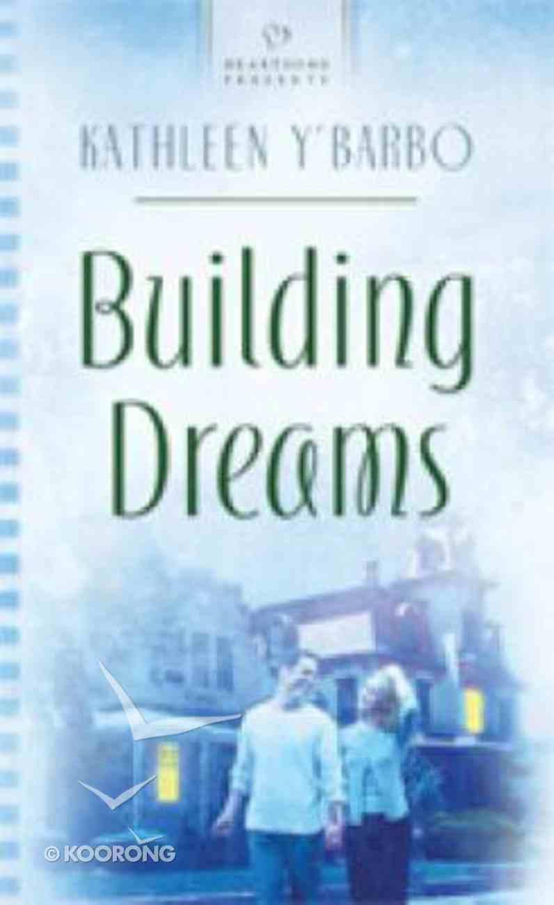 Building Dreams (#797 in Heartsong Series) Mass Market