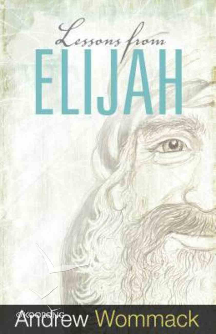 Lessons From Elijah Paperback