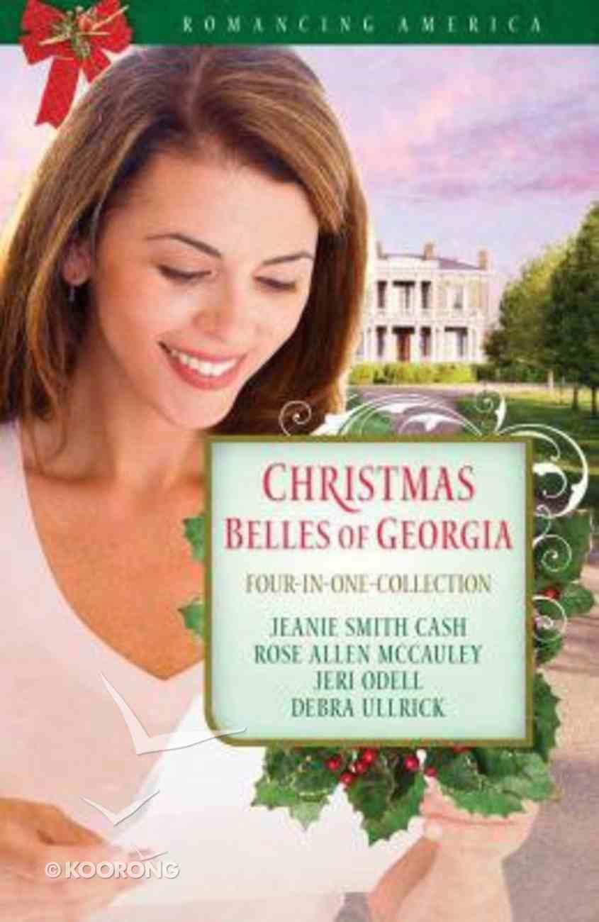 4in1: Romancing America: Christmas Belles of Georgia (Romancing America Series) Paperback