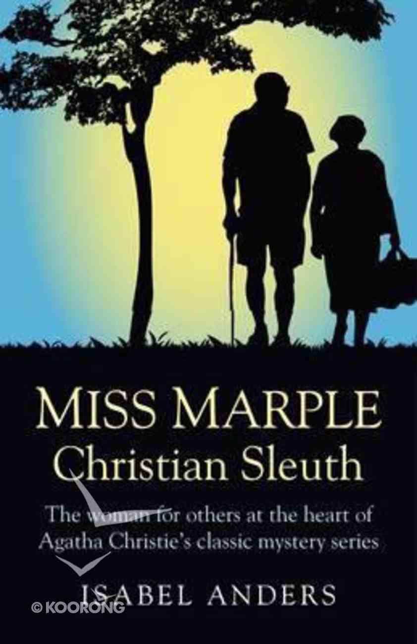 Miss Marple: Christian Sleuth Paperback