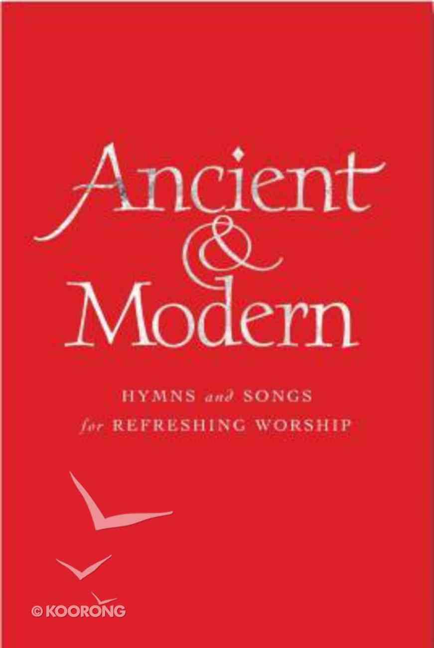 Ancient and Modern Melody Hardback