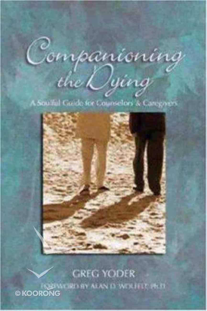 Companioning the Dying Paperback