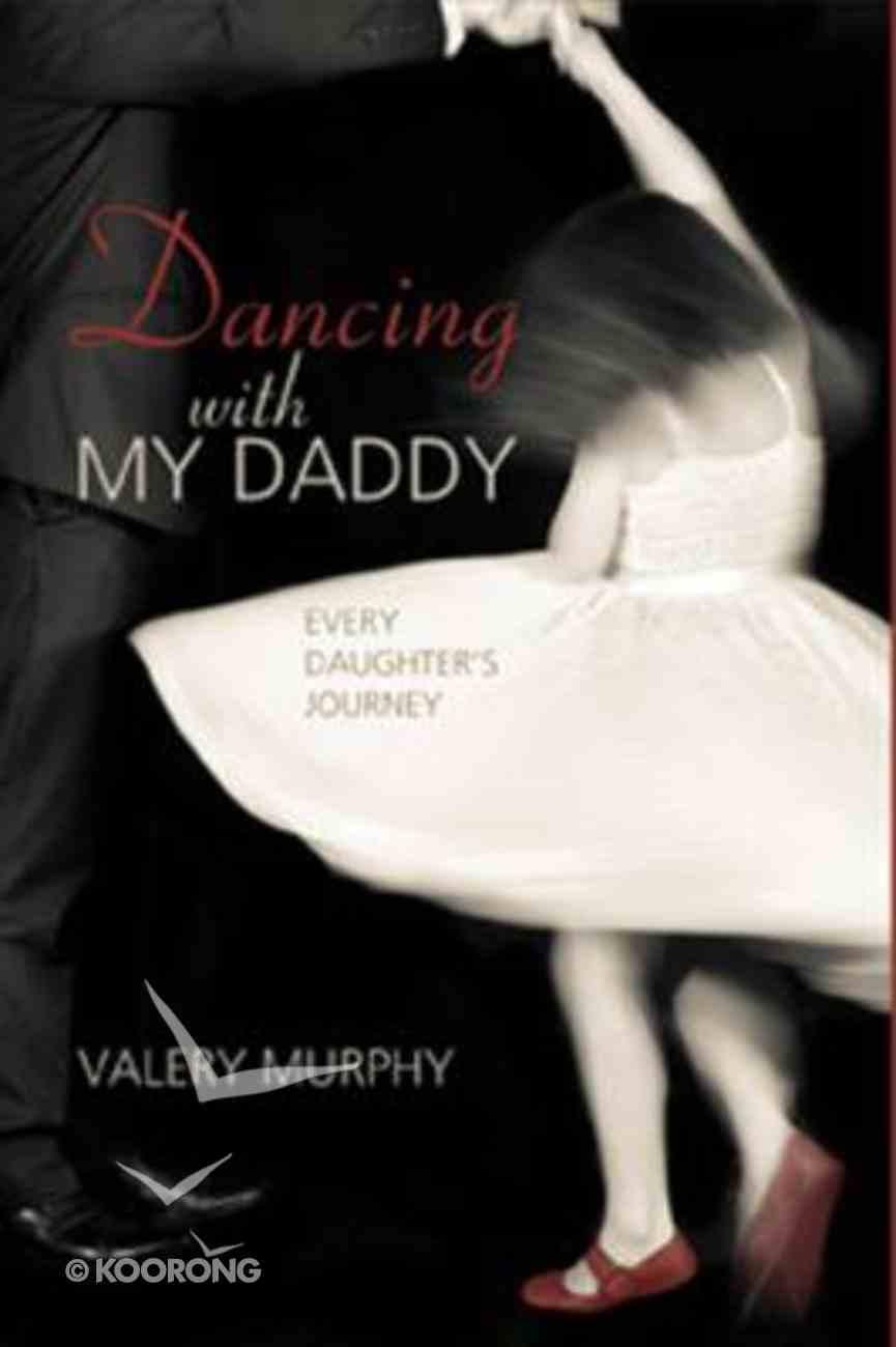 Dancing With My Daddy Hardback