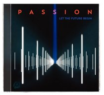 Album Image for 2013 Passion: Let the Future Begin - DISC 1