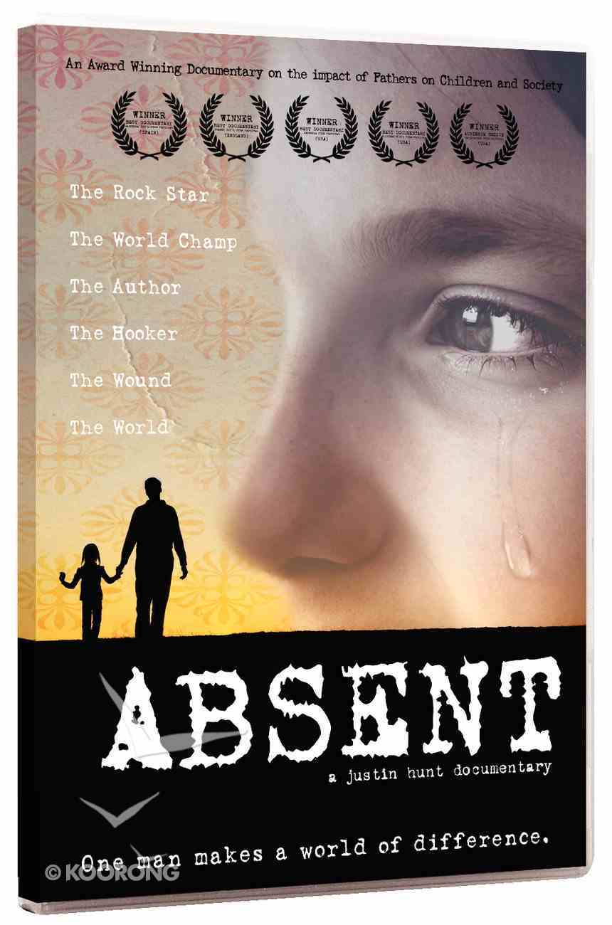 Absent: An Award Winning Documentary on the Impact of Fathers on Children and Society DVD