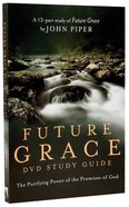 Future Grace (Dvd Study Guide) image