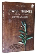 Jewish Themes In The New Testament: Yam Yisrael Chai! image