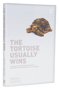 Product: Tortoise Usually Wins, The: Biblical Reflections On Quiet Leadership For Reluctant Leaders Image