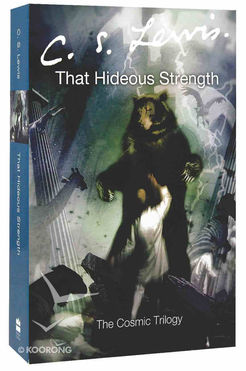 That Hideous Strength (#03 in Cosmic Trilogy Series) Paperback
