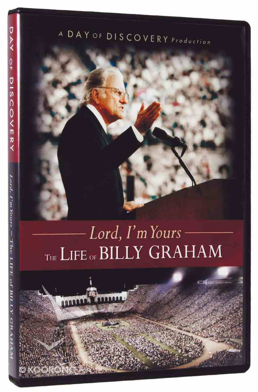 Lord, I'm Yours - the Life of Billy Graham DVD