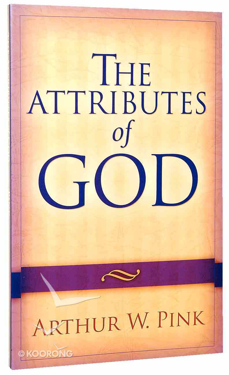 The Attributes of God Paperback