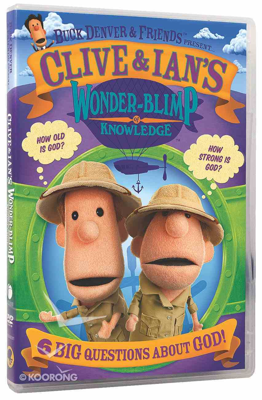 Buck Denver & Friends Presents Clive and Ian's Wonder Blimp of Knowledge DVD