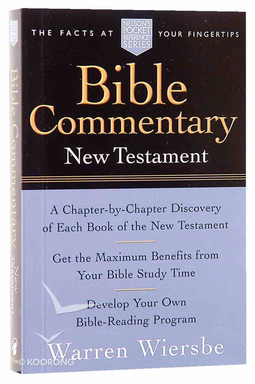Bible Commentary New Testament (Nelson Pocket Reference Series) Paperback