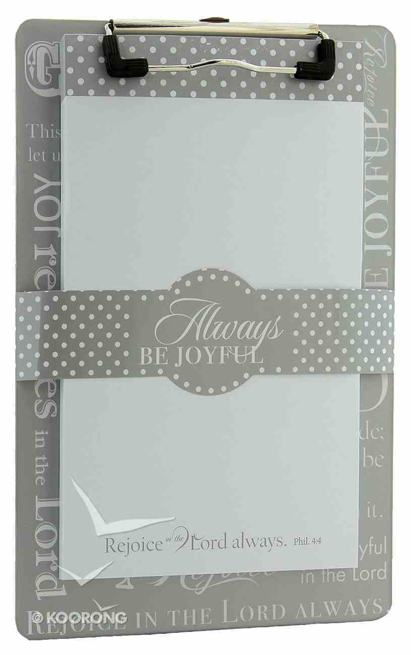 Clipboard With Notepad: Rejoice in the Lord Always, 80 Sheets Stationery