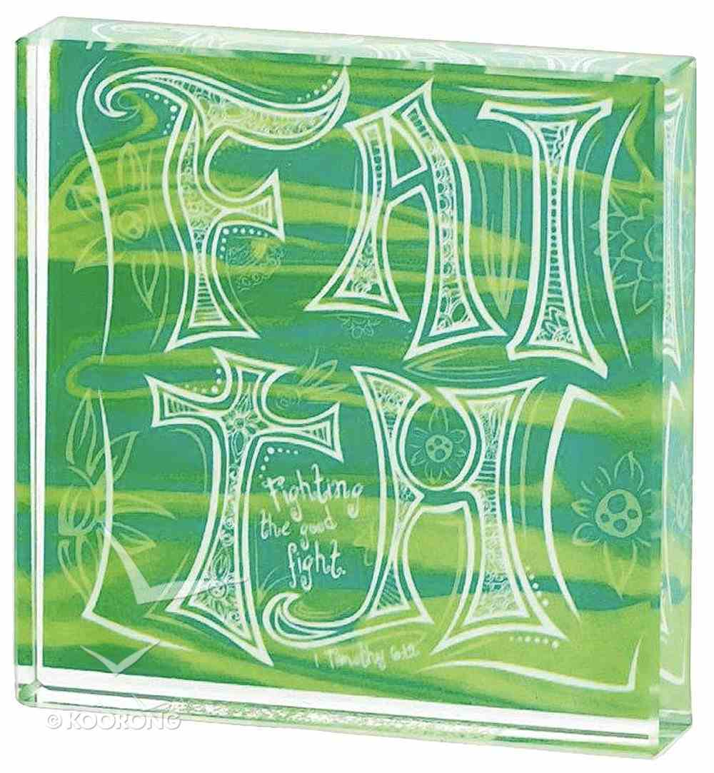 Glass Plaque: Faith, Fighting the Good Fight, Green Plaque