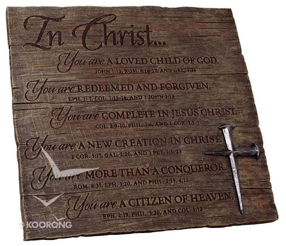 Plaque: In Christ (Polyresin) Plaque