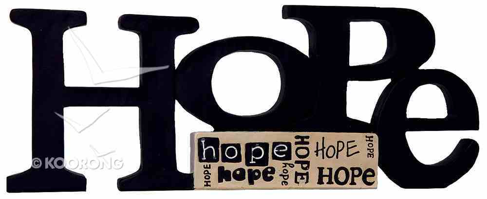 Word Plaque Hope, We Put Our Hope in the Lord, Psalm 33: 20 Homeware