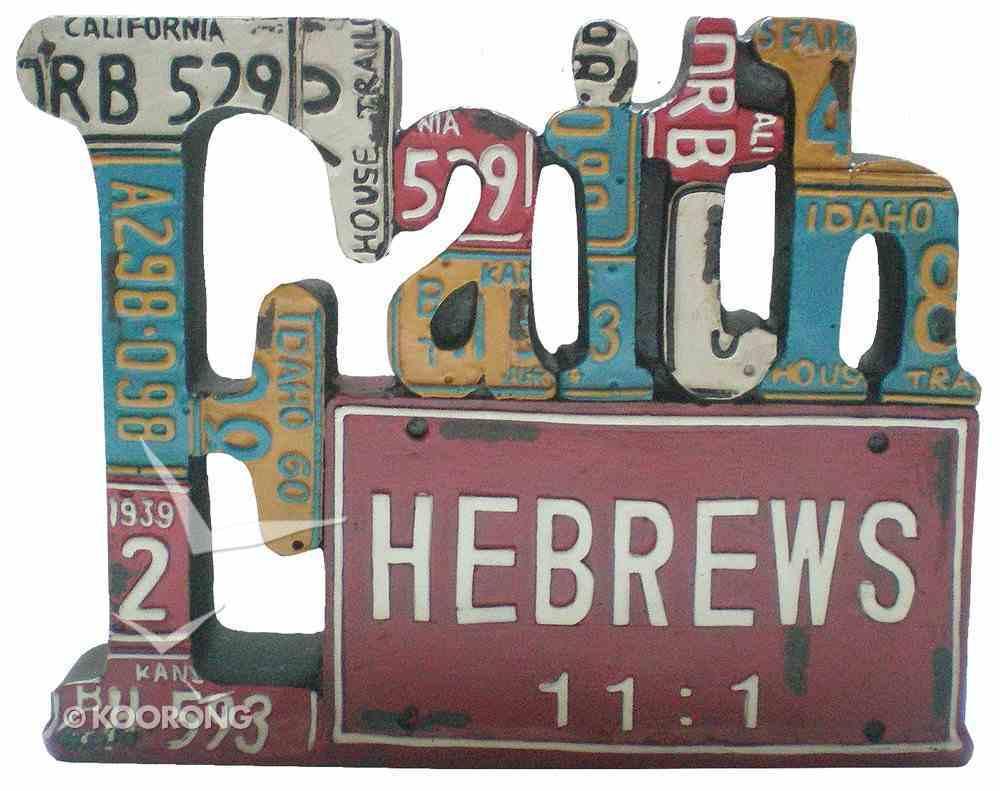 Faith Word Plaque, Hebrews 11: 1 Homeware