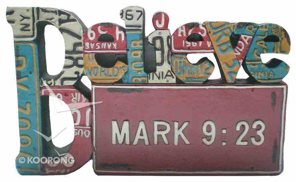 Believe Word Plaque, Mark 9: 23 Homeware