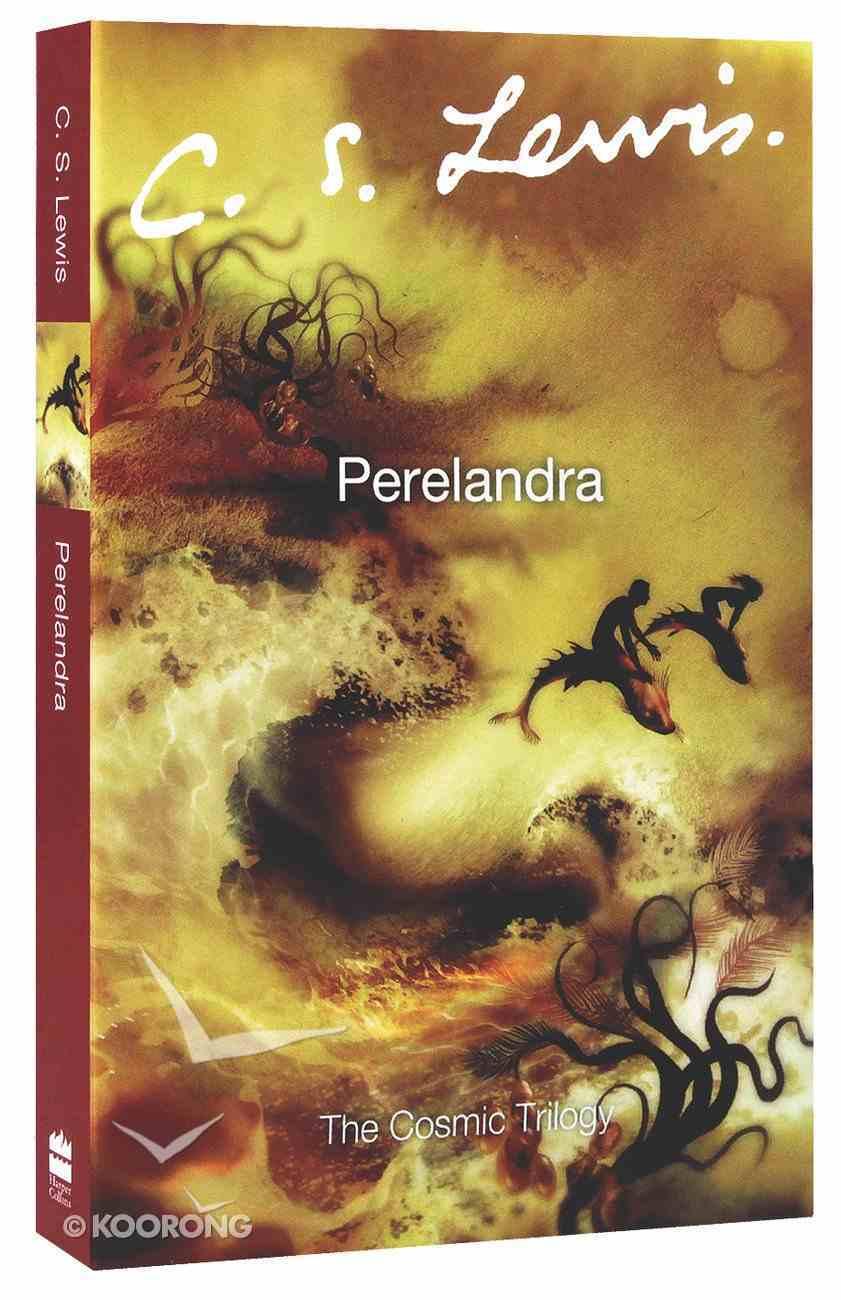 Perelandra (#02 in Cosmic Trilogy Series) Paperback