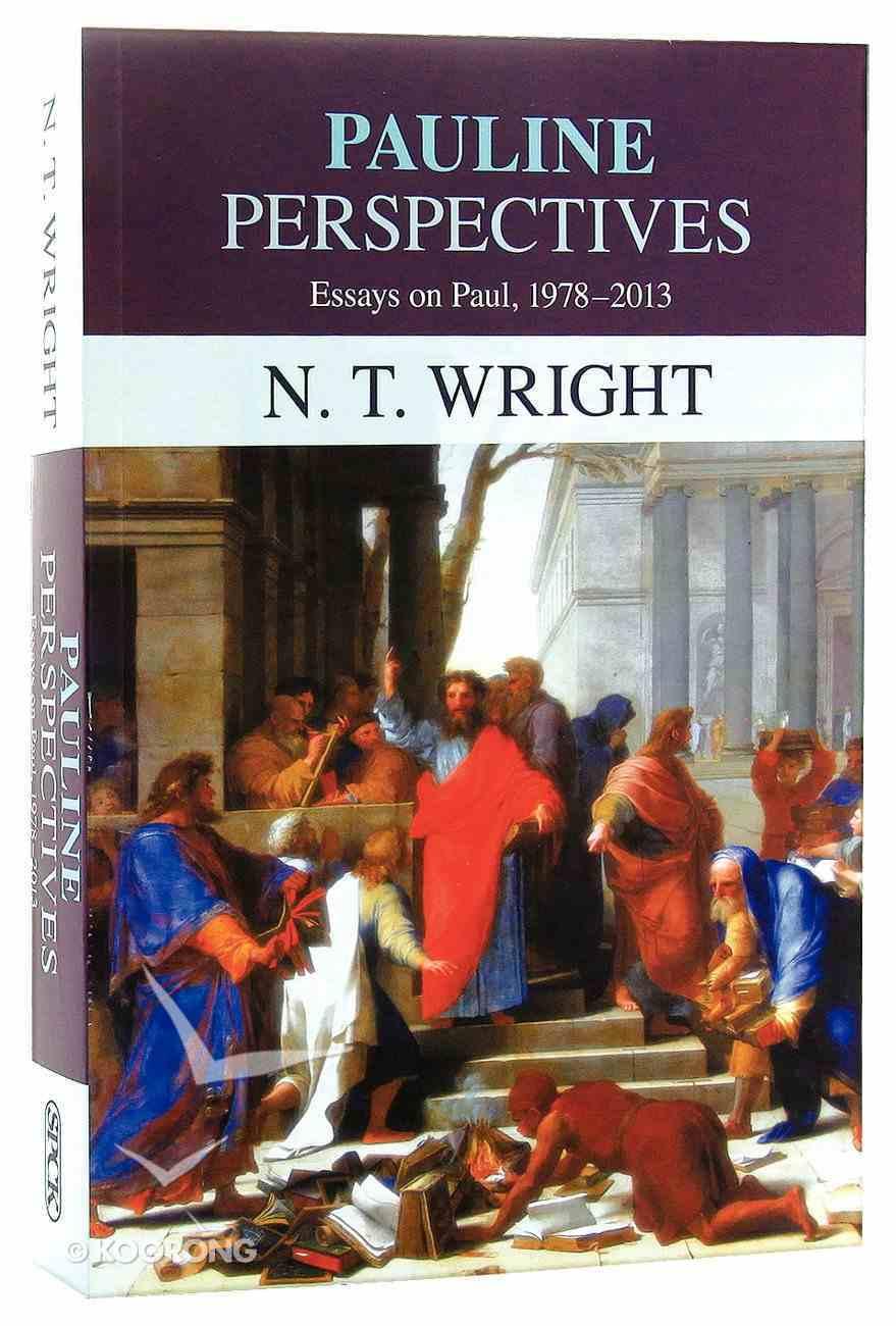 Pauline Perspectives: Essays on Paul 1978-2013 Paperback