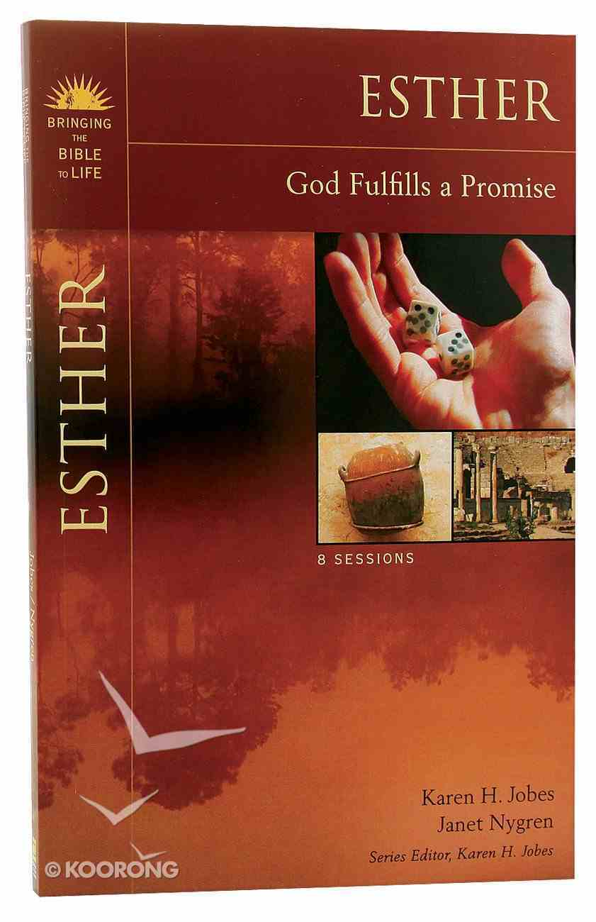 Esther (Bringing The Bible To Life Series) Paperback