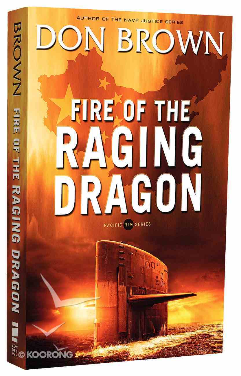 Fire of the Raging Dragon (#02 in Pacific Rim Series) Paperback