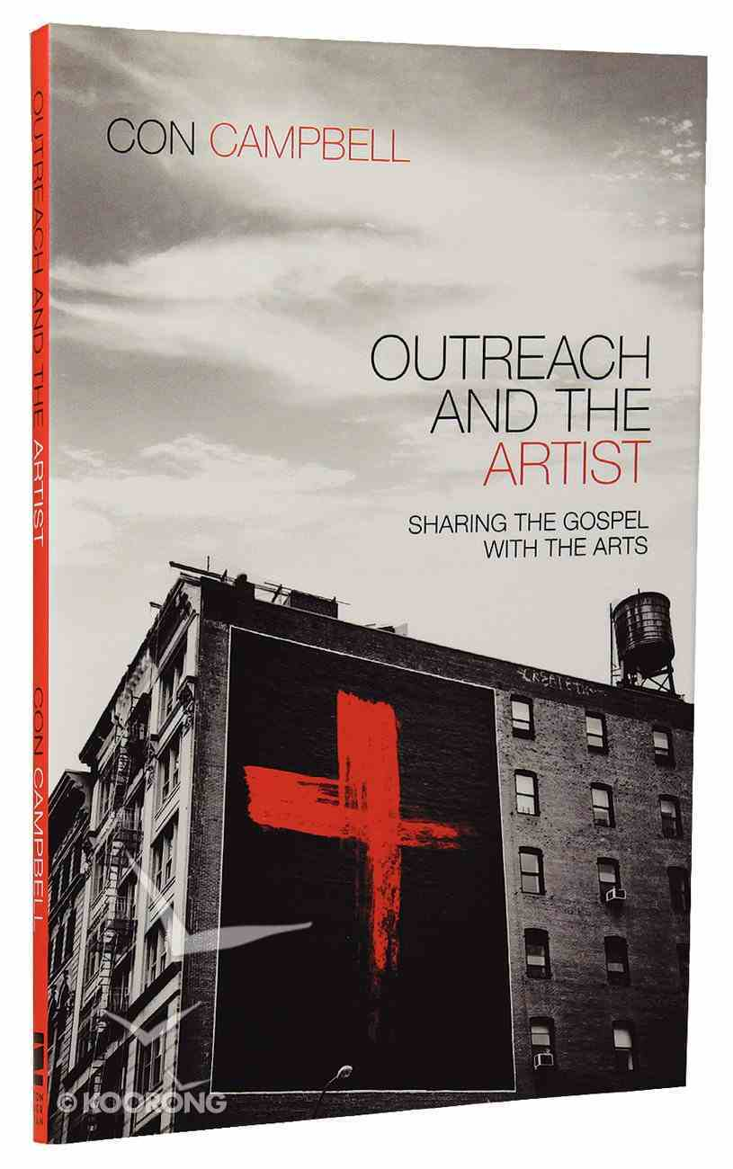 Outreach and the Artist: Sharing the Gospel With the Arts Paperback