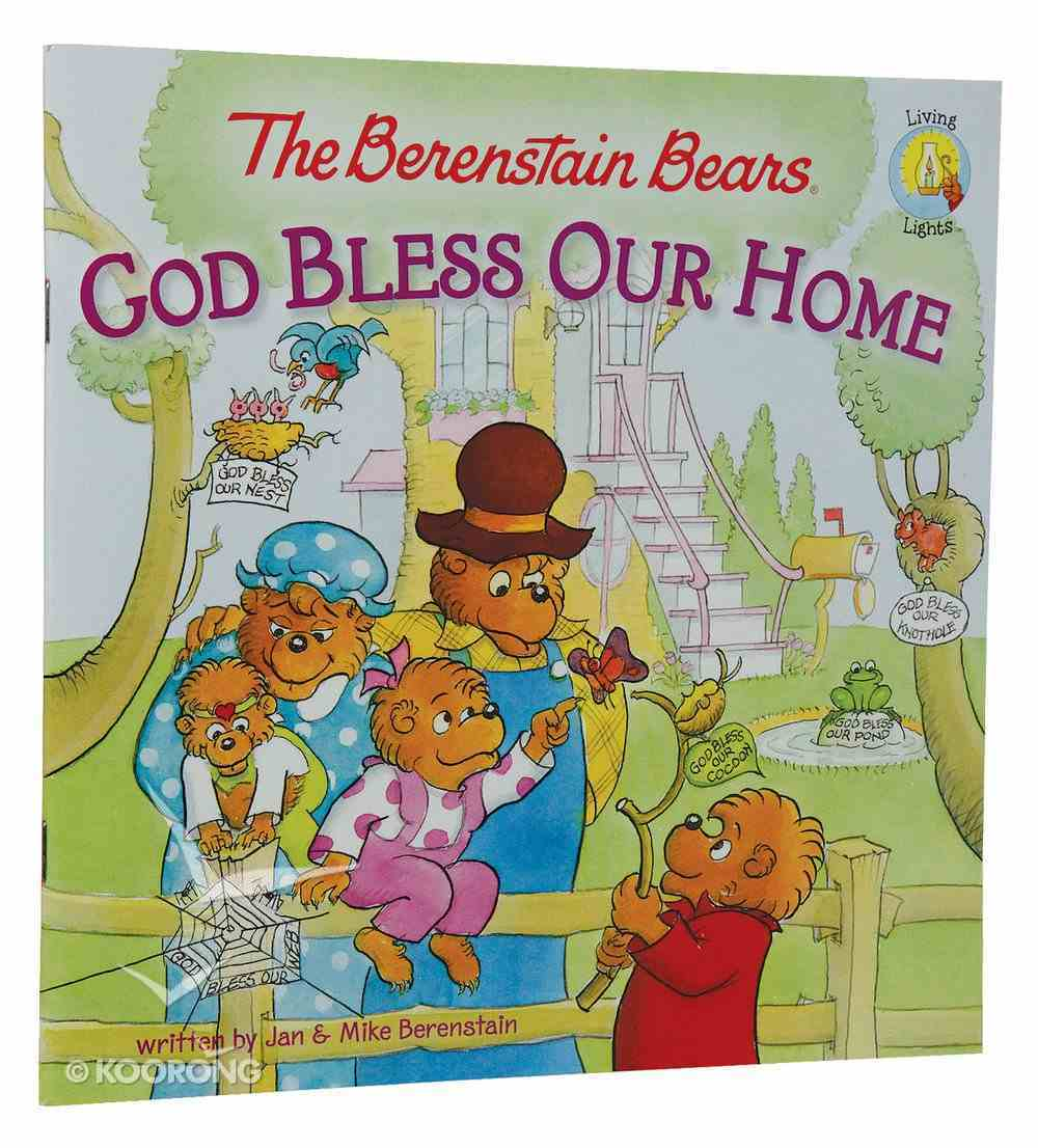 God Bless Our Home (The Berenstain Bears Series) Paperback