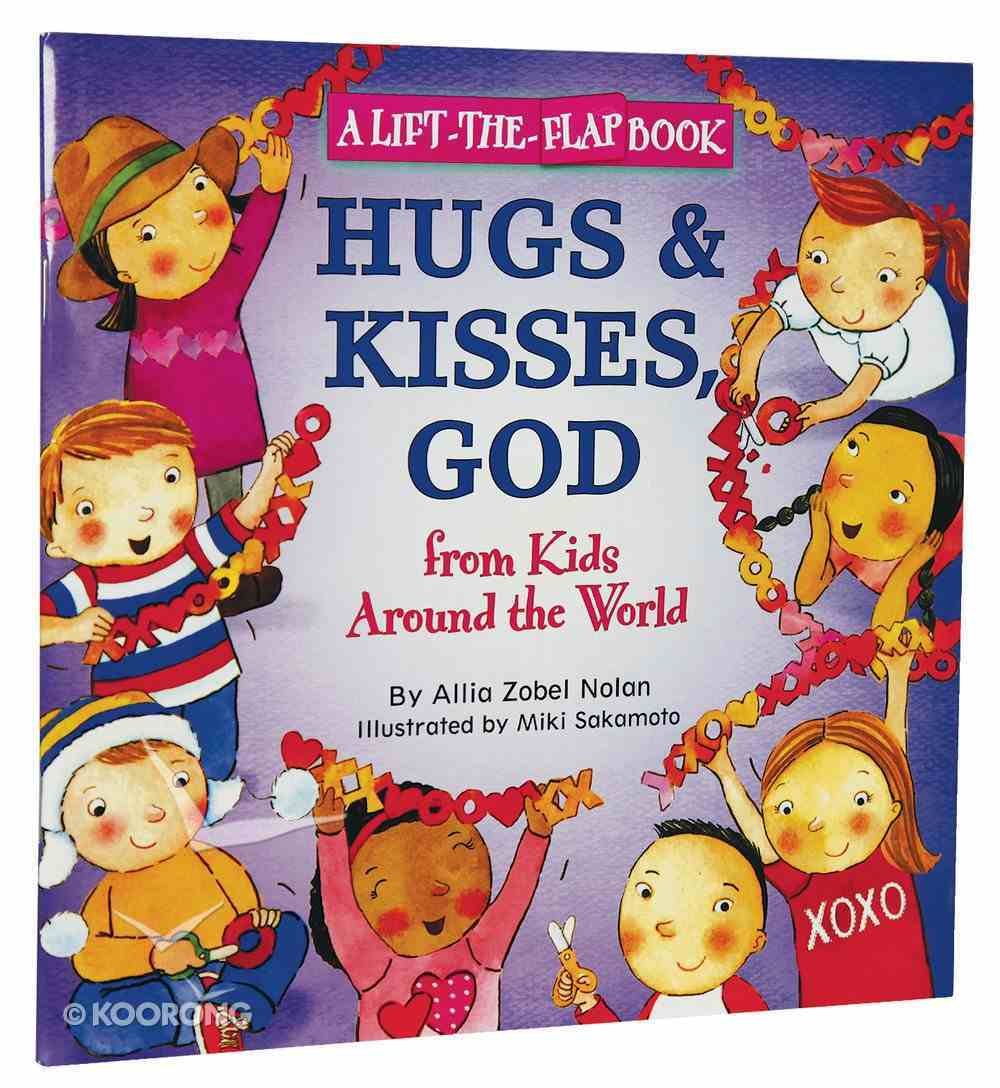 Hugs and Kisses, God (Lift The Flap Book) Paperback