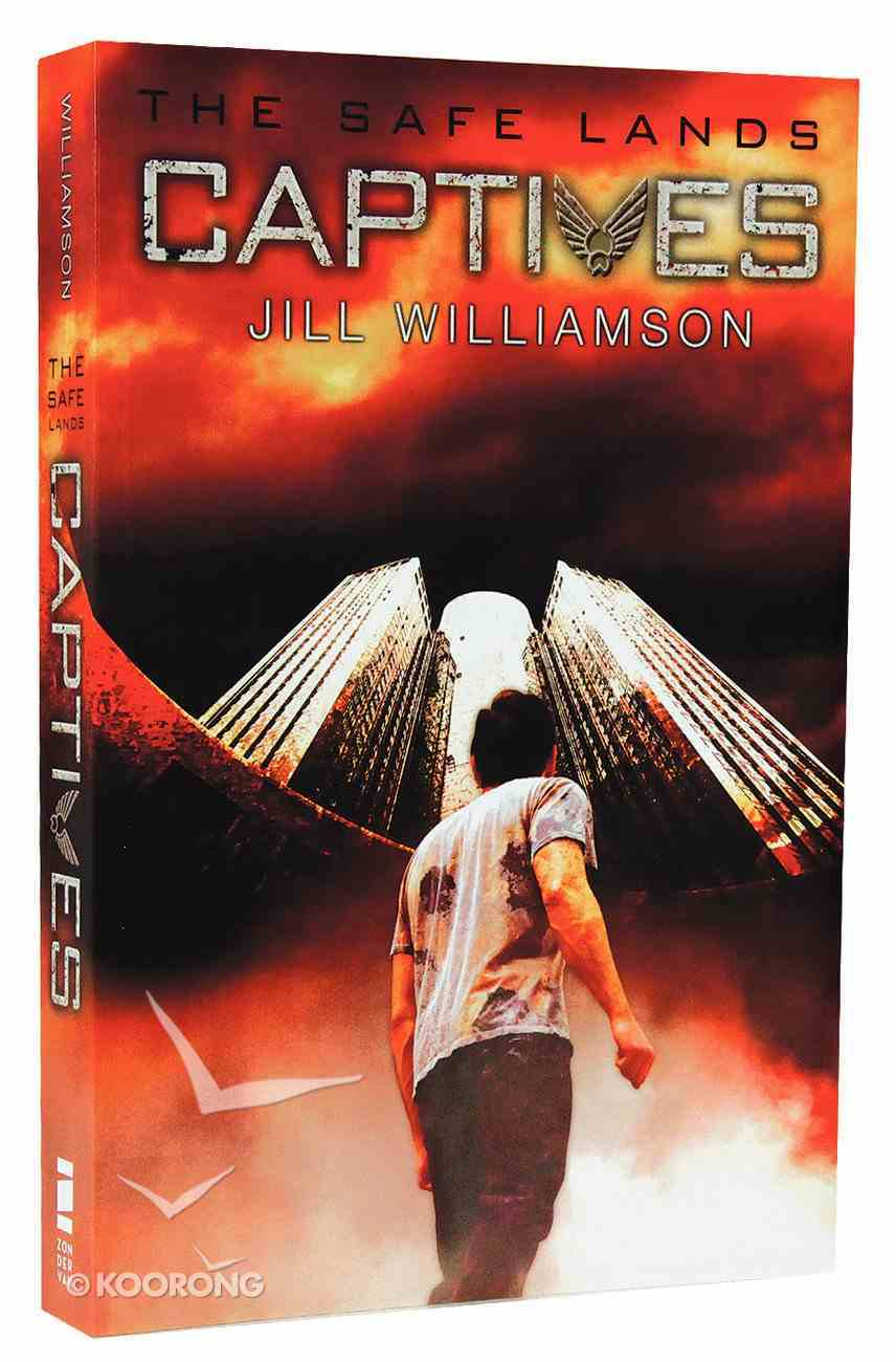 Captives (#01 in The Safe Lands Series) Paperback