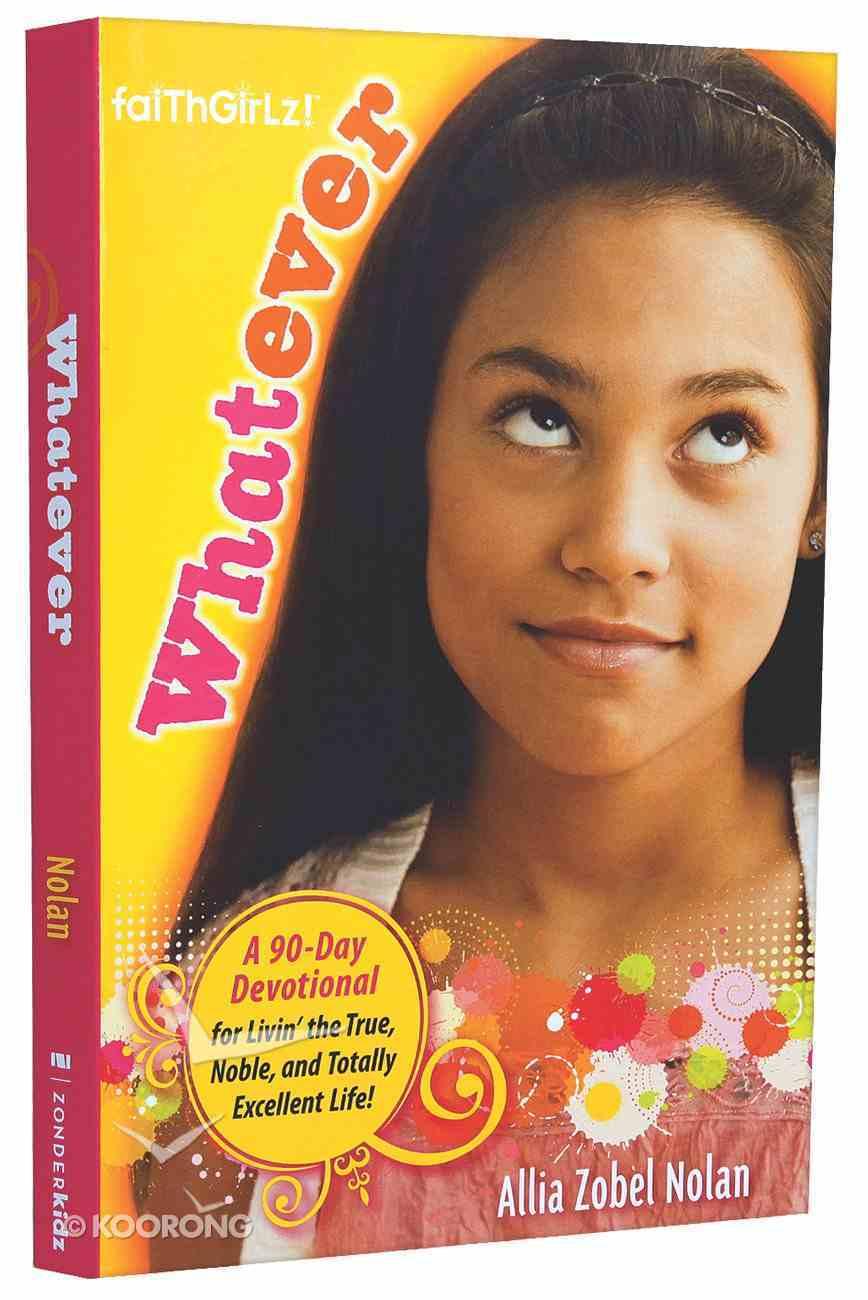 Faithgirlz! Whatever Paperback