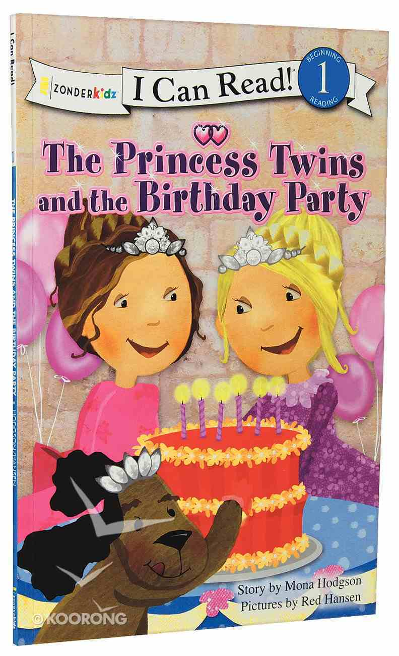 Princess Twins and the Birthday Party (I Can Read!1/princess Twins Series) Paperback