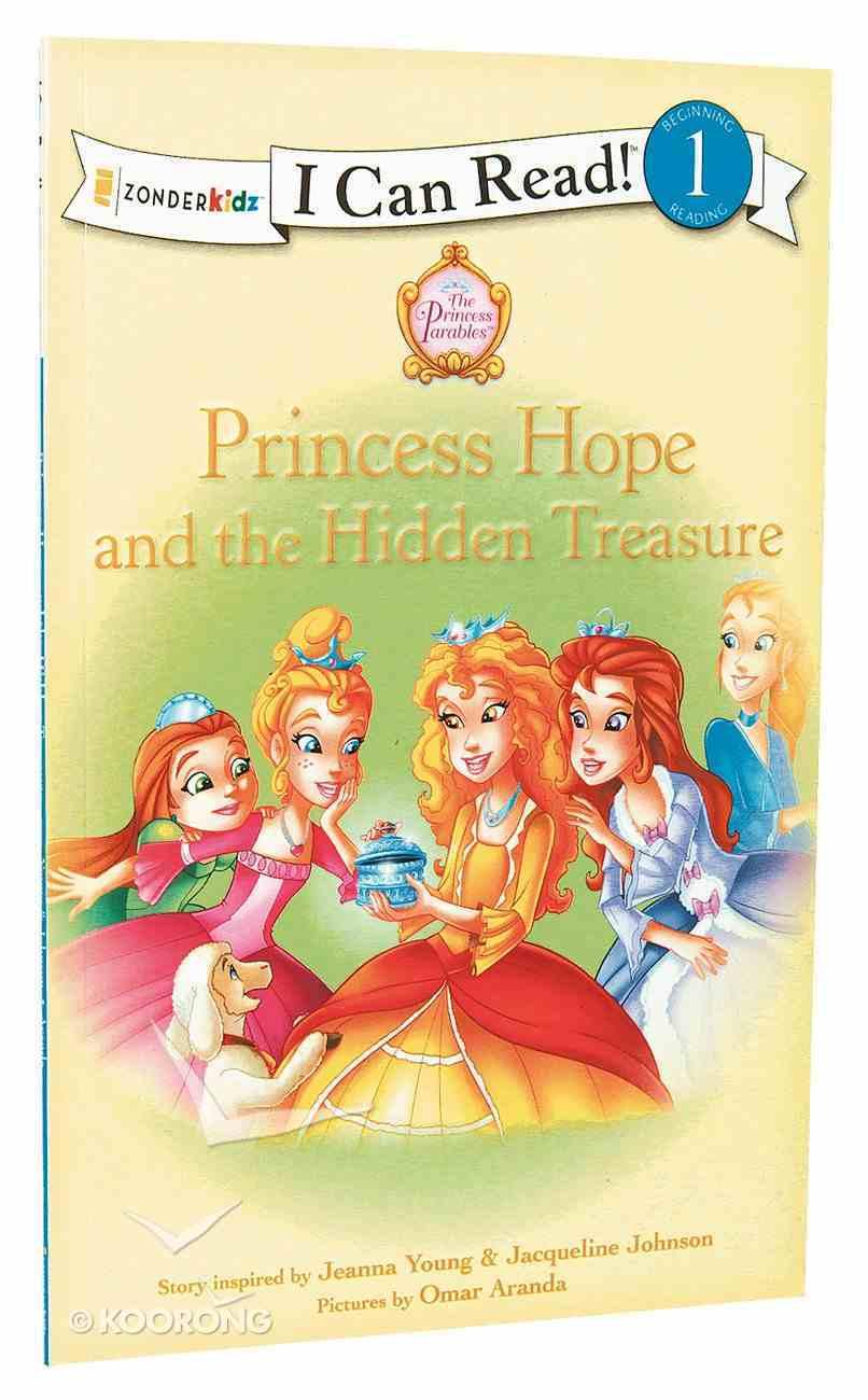 Princess Hope and the Hidden Treasure (I Can Read!1/princess Parables Series) Paperback