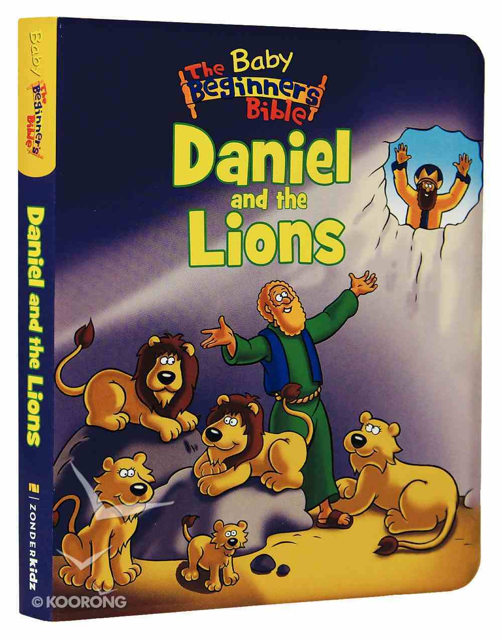 Daniel and the Lions (Baby Beginners Bible Series) Board Book