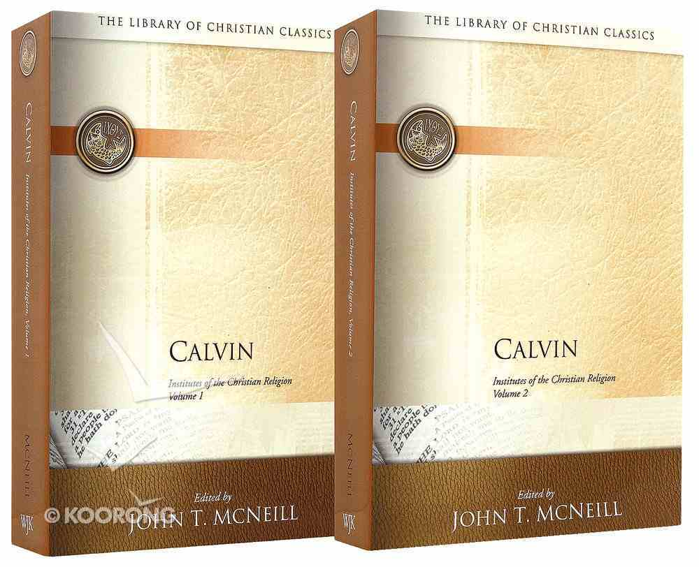 Calvin's Institutes of the Christian Religion (2 Volume Set) (Library Of Christian Classics Series) Paperback