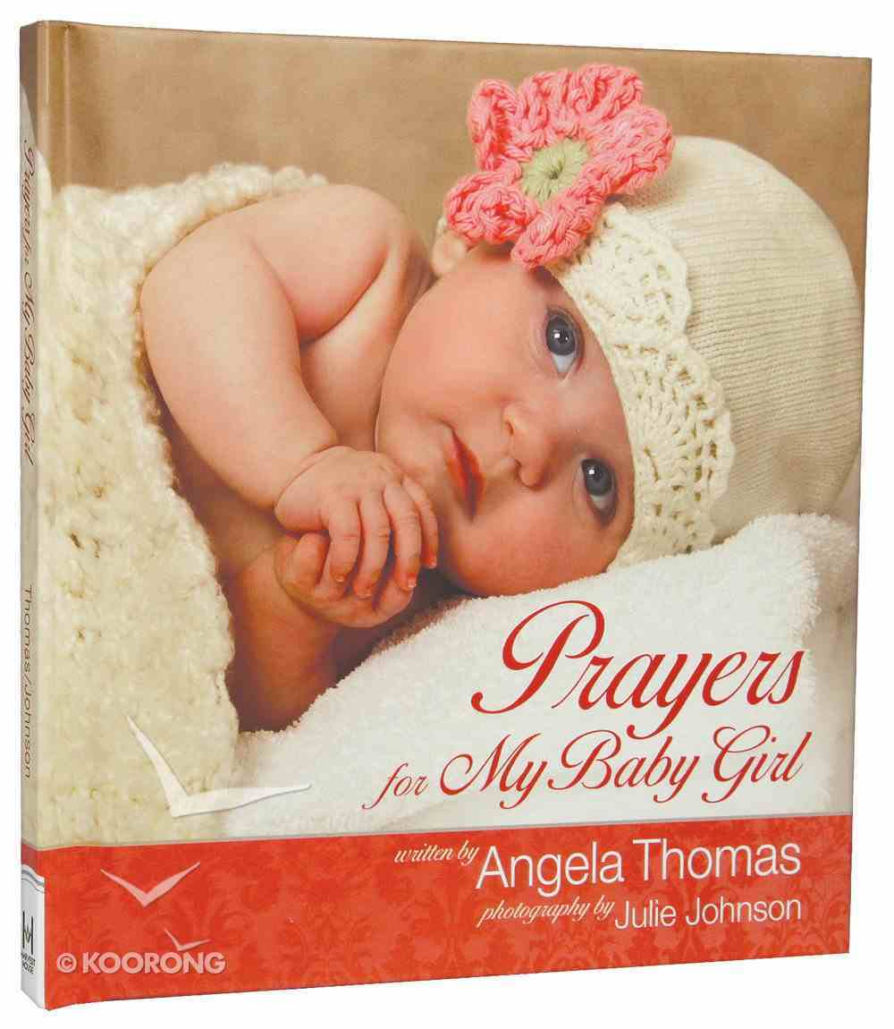 Prayers For My Baby Girl Hardback