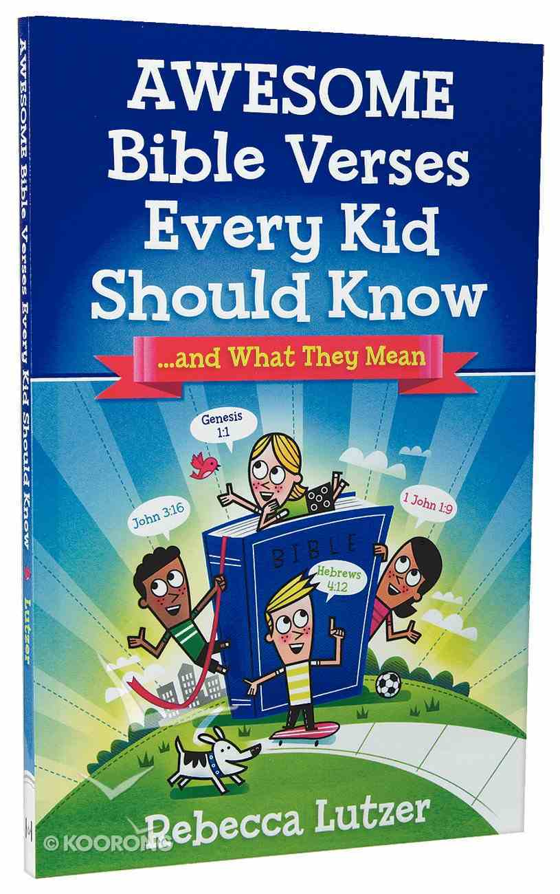 Awesome Bible Verses Every Kid Should Know Paperback