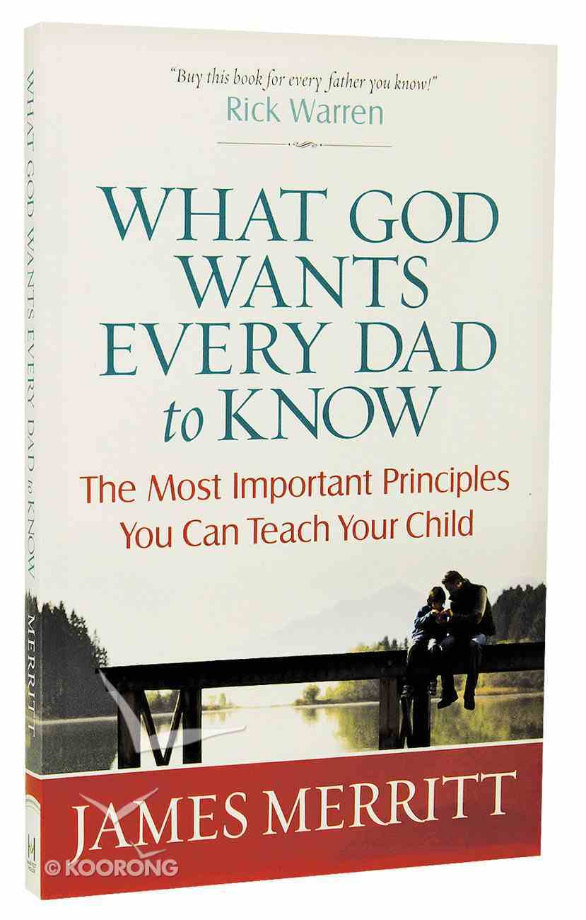 What God Wants Every Dad to Know Paperback