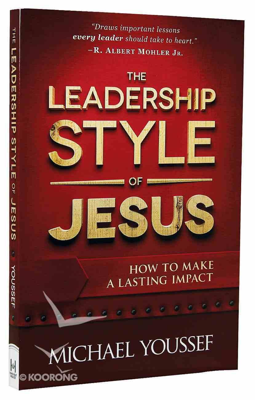 The Leadership Style of Jesus Paperback