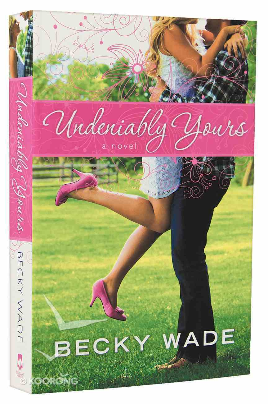 Undeniably Yours (#01 in Porter Family Novel Series) Paperback