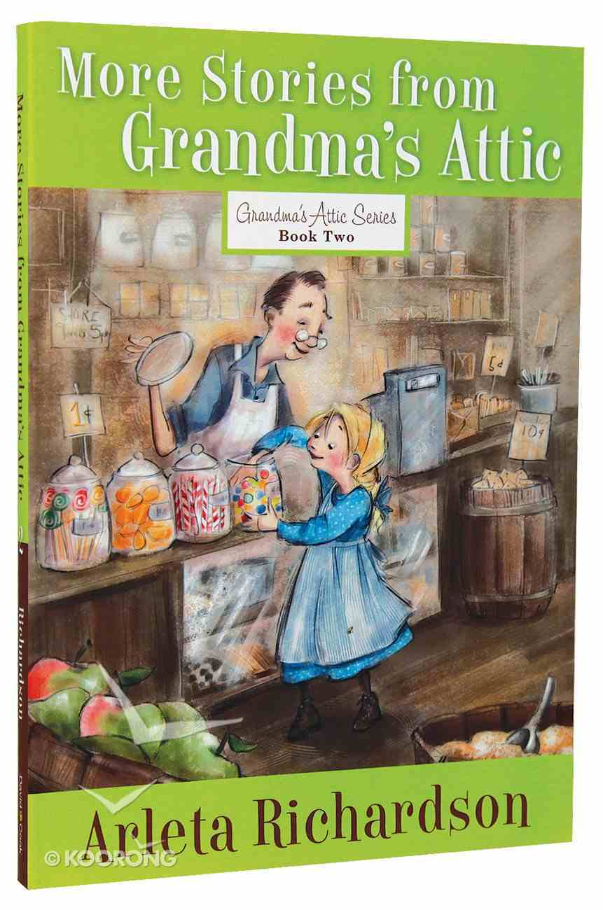 More Stories From Grandma's Attic Paperback