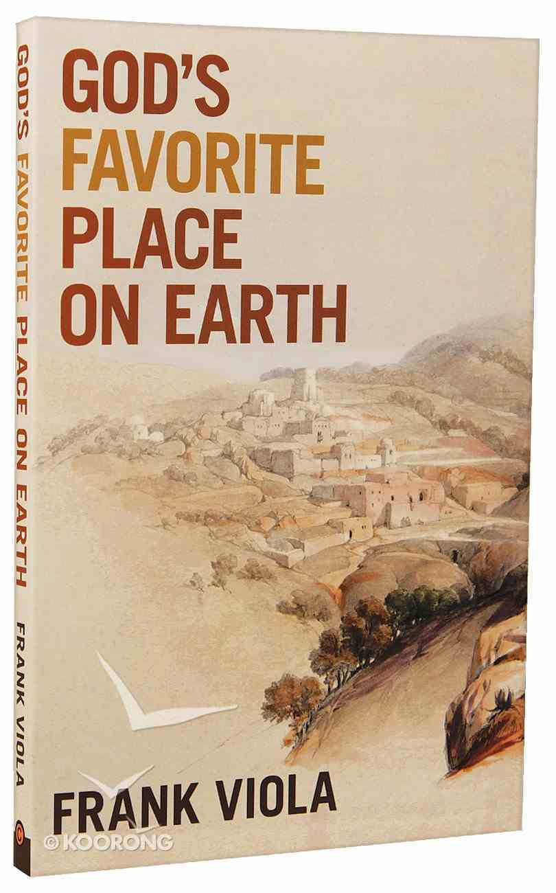 God's Favorite Place on Earth Paperback